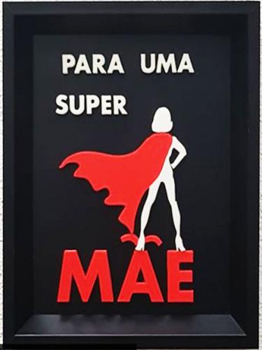 Quadro Super Mãe